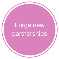 Forge new partnerships
