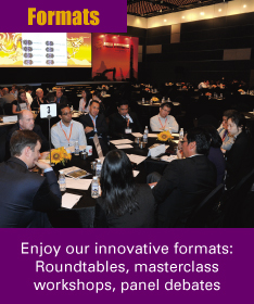 Enjoy our innovative formats: Roundtables, masterclass workshops, panel debates