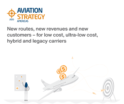 Aviation Strategy: New routes, new revenues and new              customers – for low cost, ultra-low cost,              hybrid and legacy carriers
