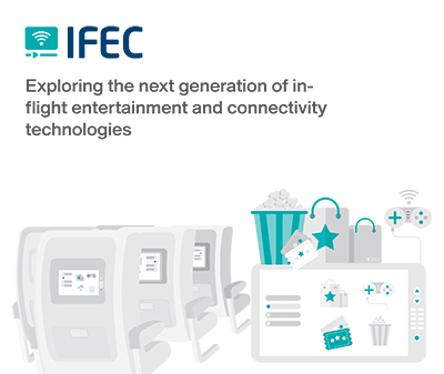 IFEC: Exploring the next generation of inflight              entertainment and connectivity              technologies
