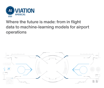 AIviation: Where the future is made: from in flight              data to machine-learning models for airport              operations