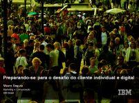 Mauro Segura, Chief Marketing Officer na IBM, fez uma apresentação no Brasil's Customer Festival 2014