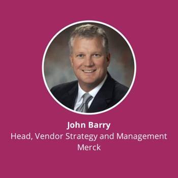 John Barry, Head, Vendor Strategy and Management, Merck