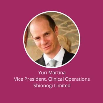 Yuri Martina, Vice President, Clinical Operations, Shionogi Limited