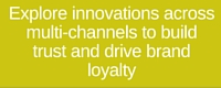 Explore innovation across multi-channels