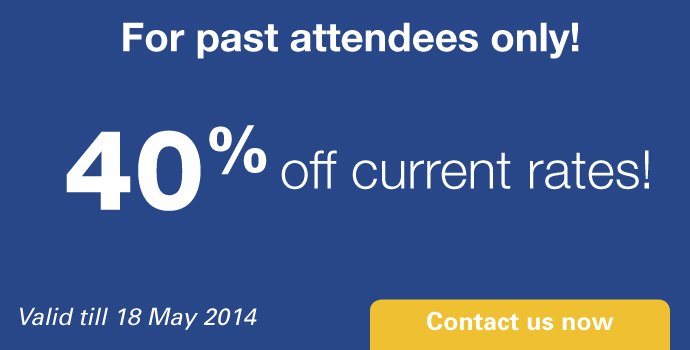 Past attendees get 40% off current rates! Contact us for promo code