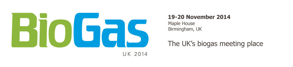 The UK's biogas meeting place - Biogas UK 2014