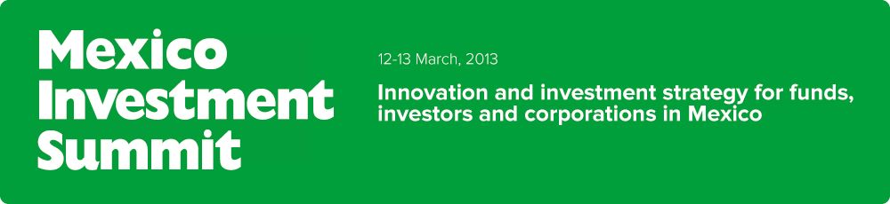 Innovation and investment strategy for funds, investors and corporations in Mexico - Mexico Investment Summit
