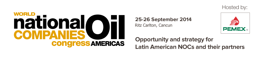 Opportunity and strategy for Latin American NOCs and their partners - World National Oil Companies Congress Americas