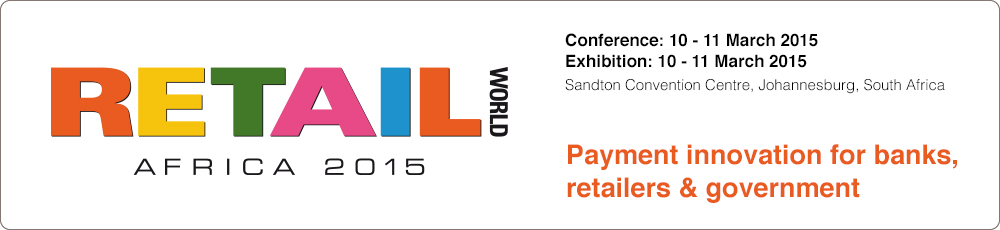 Innovation and strategy for retailers and merchants - Retail World Africa 2015