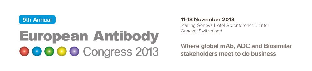 Where global mAb, ADC and Biosimilar stakeholders meet to do business - European Antibody Congress 2013