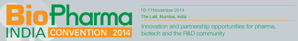 India's leading event for pharmas and biotechs - BioPharma India Convention 2014
