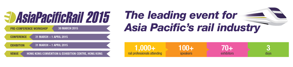 Railway development strategy and technology for government, operators and partners - Asia Pacific Rail 2015