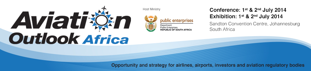 Opportunity and strategy for airlines, airports and investors - Aviation Outlook Africa 2014