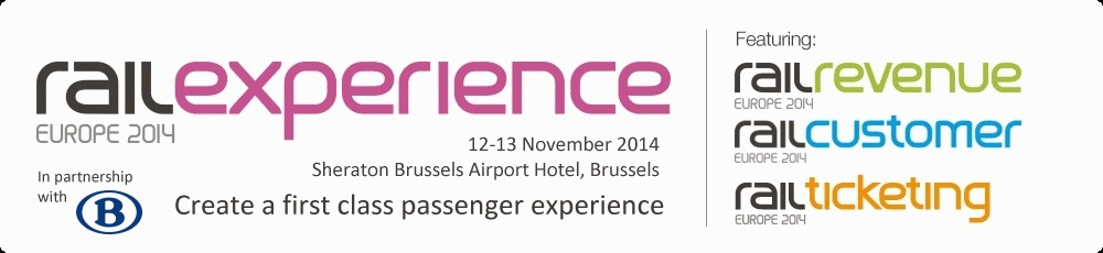 Create a first class passenger experience - Rail Experience Europe 2014
