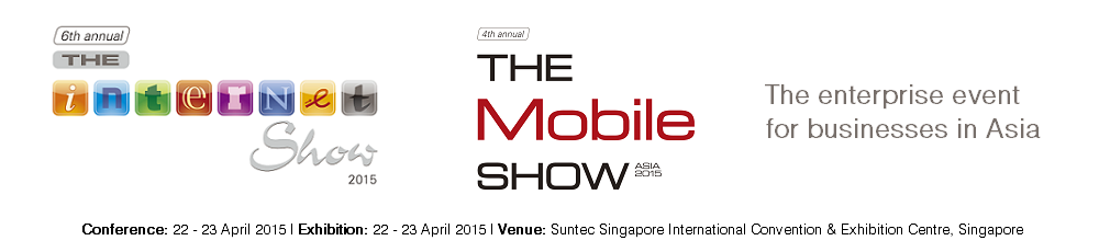 The enterprise event for businesses in Asia - The Internet & Mobile Show Asia 2015
